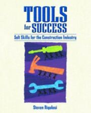 Tools for Success: Soft Skills for the Construction Industry by Rigolosi, Steve