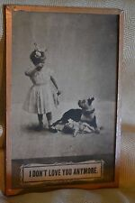 "VINTAGE 20s framed POSTCARD little girl DOLL bad dog ""I Don't Love You Anymore"""