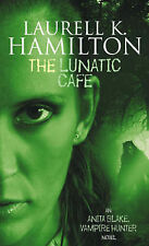 Laurell K Hamilton ~ The Lunatic Cafe ~ Anita Blake ~ NEW Paperback