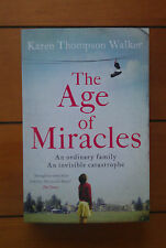The Age of Miracles by Karen Thompson Walker (Paperback) BRAND NEW