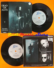 LP 45 7'' DEAD OR ALIVE Something in my house D.j.hit that button 1986 cd mc dvd