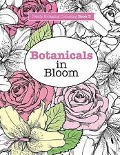 Really RELAXING Colouring Book 3: Botanicals in Bloom: A Fun, Floral Colouring A