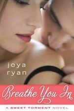 Breathe You in, Joya Ryan
