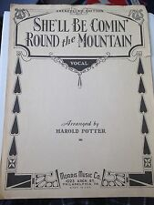 She'll Be Comin' Round Tye Mountain (vocal) Arranged By Harold Potter