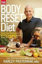 The Body Reset Diet: Power Your Metabolism, Blast Fat, and Shed Pounds in Just 1