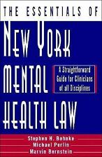 The Essentials of New York Mental Health Law: A Straightforward Guide for Clinic