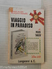 VIAGGIO IN PARADISO Mark Twain Maria Celletti Marzano Leo Longanesi Pocket 1965