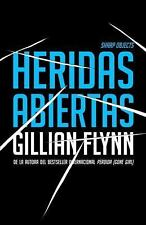 Heridas abiertas: (Sharp Objects Spanish-language Edition) (Spanish Ed-ExLibrary