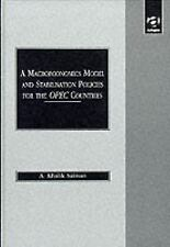 Macroeconomics Model & Stabilization Policies for Opec Countries: With Special R