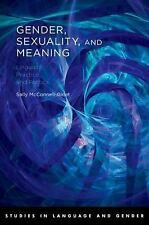 Studies in Language, Gender, and Sexuality: Gender, Sexuality, and Meaning :...