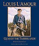 Louis L'Amour GUNS OF THE TIMBERLANDS Unabridged CD *NEW* FAST 1st Class Ship!