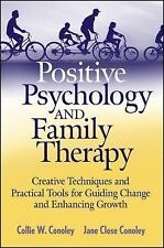 Positive Psychology and Family Therapy: Creative Techniques and Practi-ExLibrary
