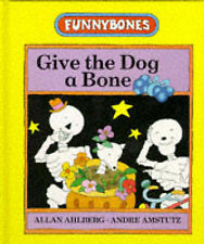 Give the Dog a Bone (Funnybones)-ExLibrary