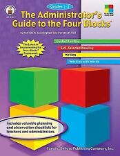 Administrator's Guide to the Four Blocks®, Grades 1 - 3 by Dorothy P. Ha...