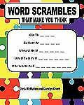 Word Scrambles That Make You Think by Chris McMullen and Carolyn Kivett...