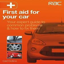 First Aid for Your Car: Your expert guide to common problems & how to fix them,