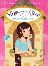 Whatever After #5: Bad Hair Day, Mlynowski, Sarah, New Books