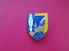 N°52 insigne diocèse religieux médaille Notre Dame Lourdes Rencontre Européenne