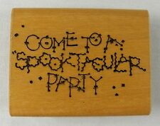 DOTS Halloween Rubber Stamp COME TO MY SPOOKTACULAR PARTY Invitation N157