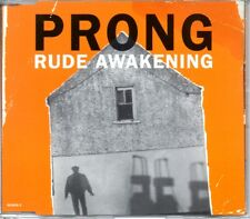 PRONG - RUDE AWAKENING - 4 TRACK MIXES CD SINGLE - MINT