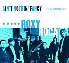 Roxy Roca - Ain't Nothin' Fancy [New Vinyl]