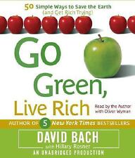 Go Green, Live Rich: 50 Simple Ways to Save the Earth and Get Rich Trying, Rosne