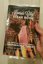 The Official KANSAS CITY STEAK Book™ Preparation Guide COOKING TIPS Chef RECIPES