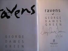 Signed 1st/1st RAVENS by George Dawes Green (2009, Hardcover) New and Unread