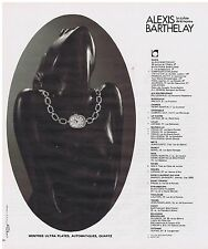 PUBLICITE ADVERTISING 054 1978 ALEXIS BARTHELAY montres ultras plates quartz
