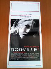 DOGVILLE locandina poster affiche Nicole Kidman Lars von Trier 2003