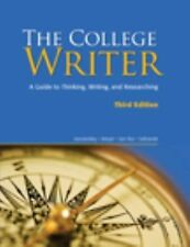 The College Writer : A Guide to Thinking, Writing, and Researching by Verne Meye
