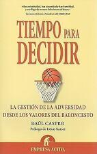 Tiempo para decidir (Spanish Edition)