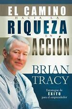 NEW - El camino hacia la riqueza en accion (Spanish Edition)