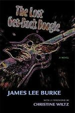 The Lost Get-Back Boogie by James Lee Burke (2004, Hardcover)