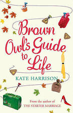 BROWN OWL'S GUIDE TO LIFE/Kate Harrison new book free UK P&P