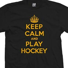 Keep Calm and Play Hockey T-Shirt - Ice Sports - All Sizes Colors