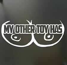 My other toy has tits Funny sticker boobs breasts boobies car window