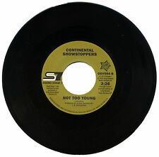 """CONTINENTAL SHOWSTOPPERS  """"NOT TOO YOUNG""""   NORTHERN SOUL    70's   LISTEN!"""