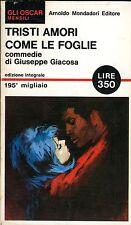 Giuseppe Giacosa TRISTI AMORI COME LE FOGLIE