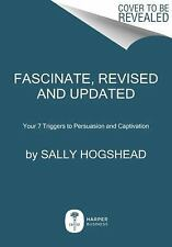 Fascinate, Revised and Updated: How to Make Your Brand Impossible(Hardcover)