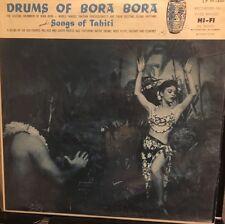 DRUMS OF BORA BORA & SONGS OF TAHITI 1956 LP HiFi EXOTICA Exc/G