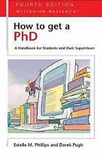 How to Get a PhD - 4th edition (Study Skills)