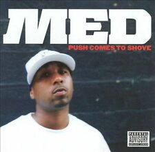 Push Comes to Shove [PA] by MED (CD, May-2005, Stones Throw)
