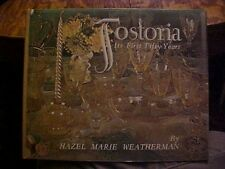 1972 book, FOSTORIA; ITS FIRST FIFTY YEARS, Weatherman, Glass-Blowing History