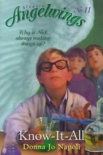 Angelwings Ser.: Know-It-All : One Man's Humble Quest to Become the Smartest...