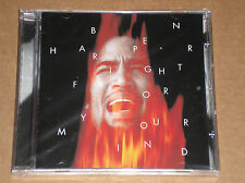 BEN HARPER - FIGHT FOR YOUR MIND - CD SIGILLATO (SEALED)
