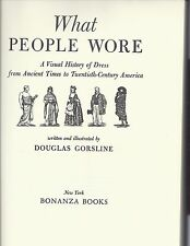What People Wore . Visual History of Dress . 1800 Drawings!