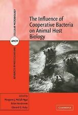 The Influence of Cooperative Bacteria on Animal Host Biology 10 (2005,...