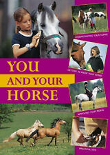 You and Your Horse: How to Become Friends, Simone Wiemken