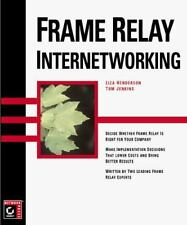 Frame Relay Internetworking by Lisa Henderson (1999, Paperback)